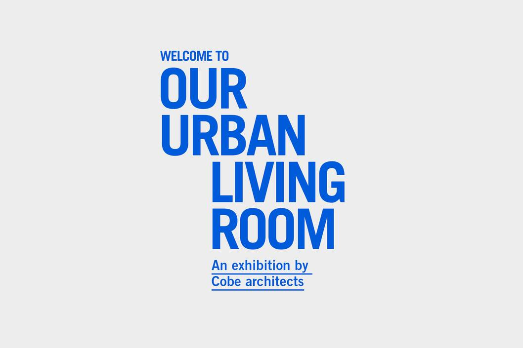 cobe news launch of the exhibition and book our urban living room 2